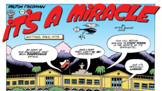 Bagge-Cartoon-Milton-Friedman-Its-A-Miracle