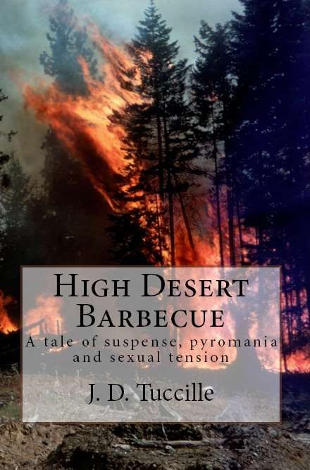 "High Desert Barbecue -- You'll note the proper spelling of ""barbecue"" and not that annoying ""BBQ."""