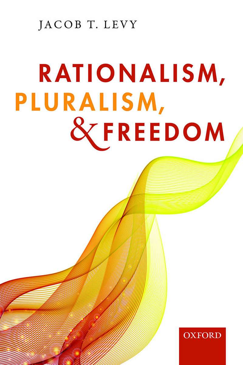 Rationalism, Pluralism & Freedom