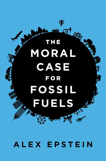 The Moral Case for Fossil Fuels |||