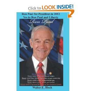Ron Paul for President in 2012: Yes to Ron Paul and Liberty