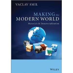 Smil Making the Modern World