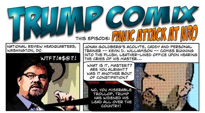 http://directorblue.blogspot.com/2015/09/trump-comix-panic-attack-at-nro.html for the full comic. ||| @BiffSpackle