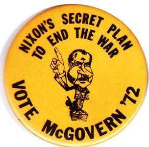Nixon did quietly campaign for McGovern…in the primaries.