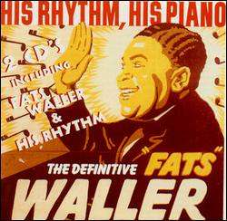 A collection of Fats Waller's Muzak. Click the picture to go to the anthology's Amazon page.