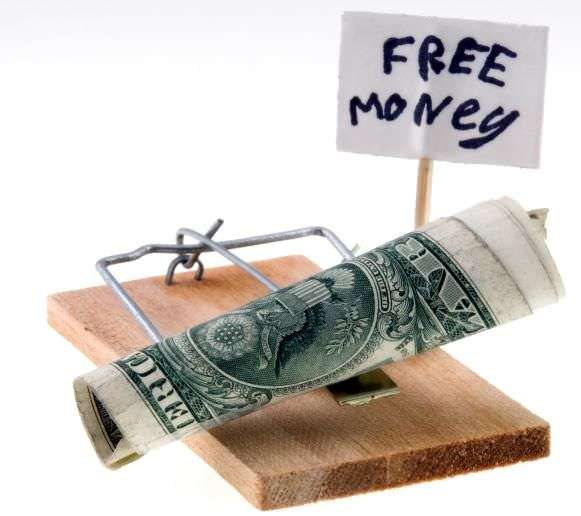 See, it's free money…but it's a trap!