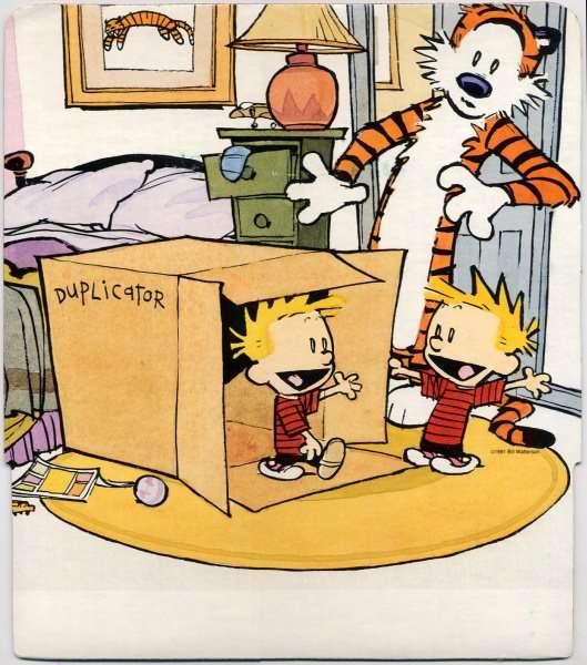 Clearly, Calvin's Duplicator-Box technology got loose in Washington.