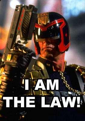 Does Judge Dredd do regulatory analyses? I don't think so.