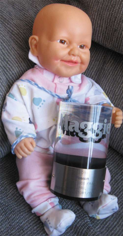 Even creepy dolls covet the Maggie award.