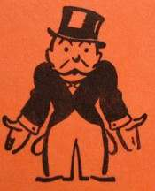 We'll all be like Rich Uncle Pennybags soon enough.