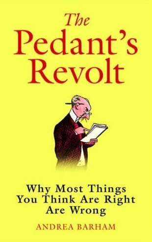 Andrea Barham's The Pedants' Revolt. Yours starting at £0.01 on Amazon.