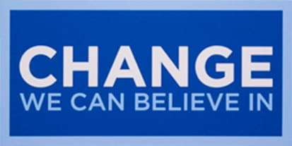 Barack Obama campaign slogan from 2008.